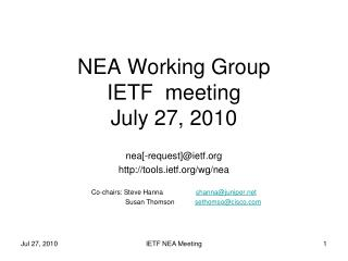 NEA Working Group IETF  meeting July 27, 2010