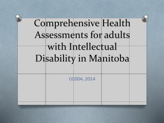 Comprehensive Health Assessments for adults with Intellectual Disability in Manitoba