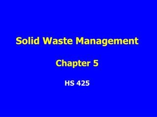 Solid Waste Management  Chapter 5