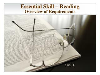 Essential  Skill  – Reading Overview of Requirements
