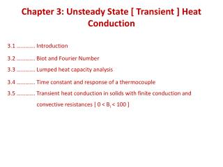 Chapter 3: Unsteady State [ Transient ] Heat Conduction