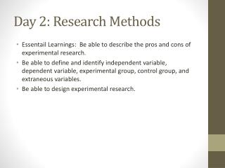 Day 2: Research Methods