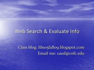Web Search & Evaluate Info
