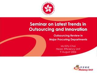 Seminar on Latest Trends in  Outsourcing and Innovation