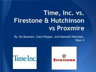 Time, Inc. vs. Firestone & Hutchinson vs Proxmire