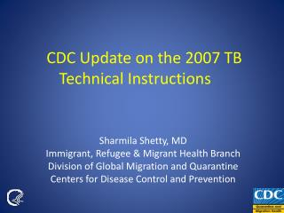 CDC Update on the 2007 TB Technical Instructions