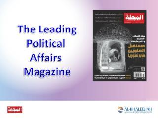 The Leading Political  Affairs  Magazine