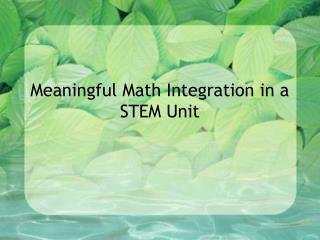 Meaningful Math Integration in a STEM Unit