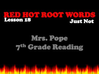 RED HOT ROOT WORDS