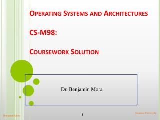 Operating Systems and Architectures CS-M98: Coursework Solution