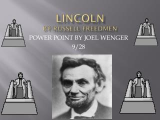 LINCOLN by Russell Freedmen