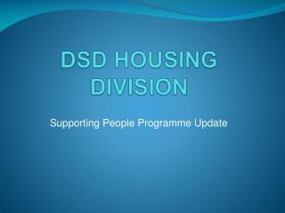 DSD HOUSING DIVISION