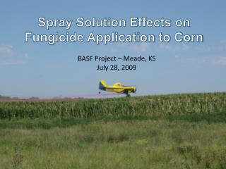 BASF Project – Meade, KS July 28, 2009