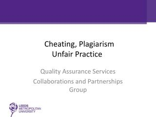 Cheating, Plagiarism Unfair  Practice aterials