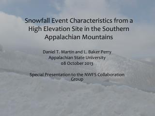 Snowfall Event Characteristics from a High Elevation Site in the Southern Appalachian Mountains