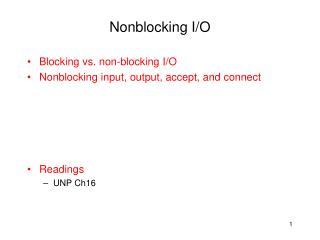Nonblocking  I/O
