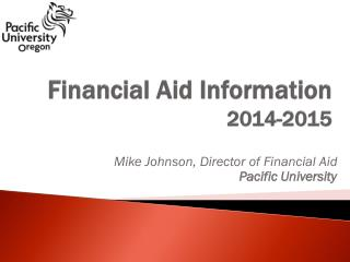 Financial Aid Information 201 4 -201 5