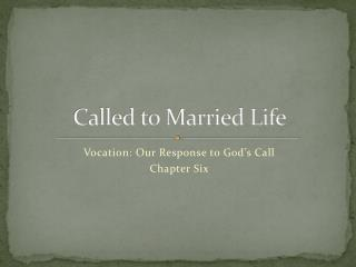 Called to Married Life