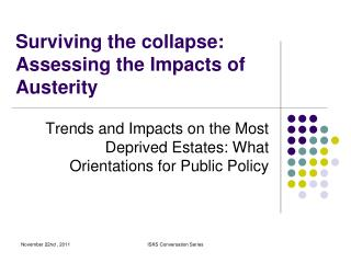 Surviving the collapse: Assessing the Impacts of Austerity