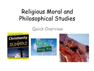 Religious Moral and Philosophical Studies