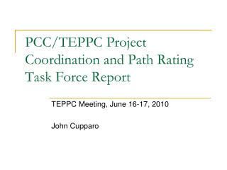 PCC/TEPPC Project Coordination and Path Rating Task Force Report