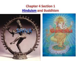 Chapter 4 Section 1  Hinduism  and Buddhism