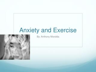 Anxiety and Exercise
