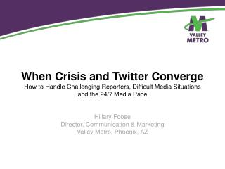 When Crisis and Twitter Converge