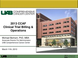 2013 CCAF Clinical Trial Billing & Operations