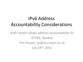 IPv6 Address  Accountability Considerations