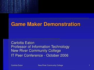Game Maker Demonstration