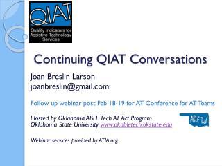 Continuing QIAT Conversations