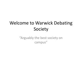 Welcome to Warwick Debating Society
