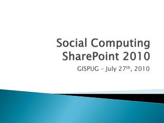 Social Computing SharePoint 2010