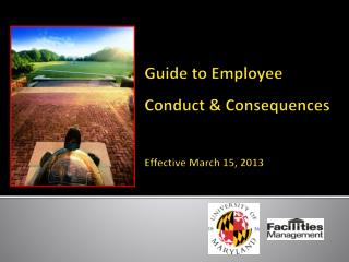 Guide to Employee  Conduct & Consequences Effective March 15, 2013