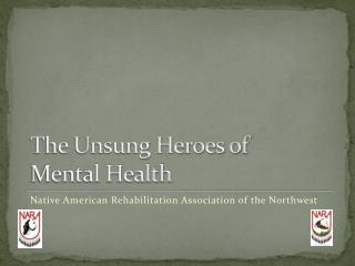 The Unsung Heroes of  Mental Health