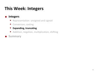 This Week: Integers