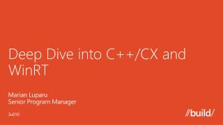 Deep Dive into C++/CX and  WinRT
