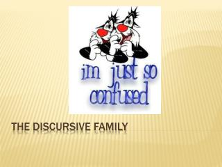 The Discursive Family