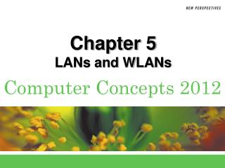 Chapter  5 LANs and WLANs