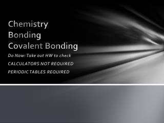 Chemistry Bonding Covalent  Bonding