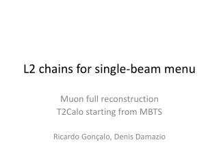 L2 chains for single-beam menu