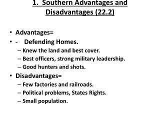 1.  Southern  Advantages and Disadvantages (22.2)