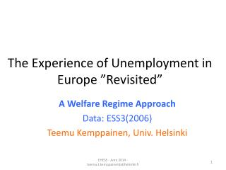 """The  Experience  of  Unemployment  in Europe  """"Revisited"""""""