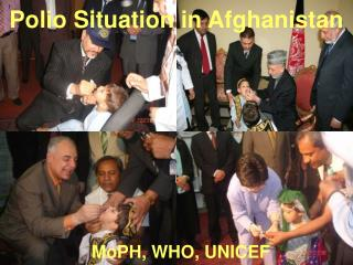 Polio Situation in Afghanistan MoPH