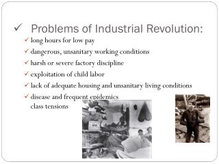 Problems of Industrial Revolution: