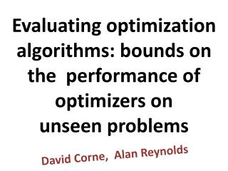 Evaluating optimization algorithms: bounds on the  performance of optimizers on  unseen problems