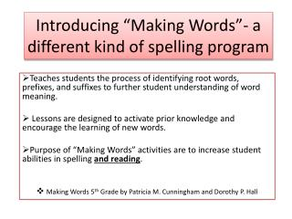 "Introducing ""Making Words""- a different kind of spelling program"