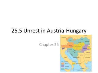 25.5 Unrest in Austria-Hungary