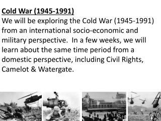 Cold War (1945-1991)
